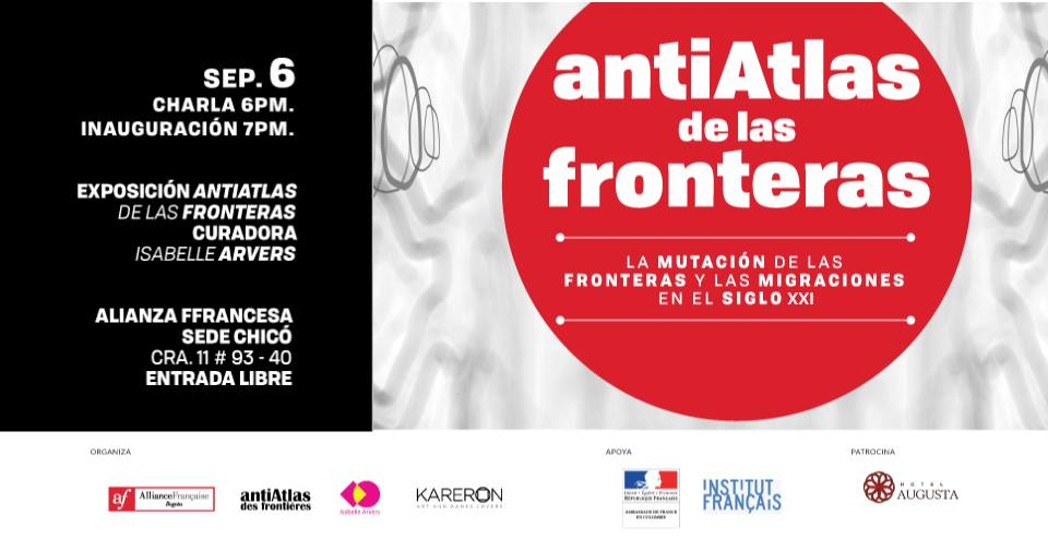 ANTIATLAS DE LAS FRONTERAS, Alianza Francesa Bogotá